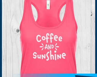 Coffee and Sunshine Tank, First Coffee Shirt, Coffee Shirt, Coffee Mom Shirt, Mom Shirt, Mommy Shirt, Coffee Lover
