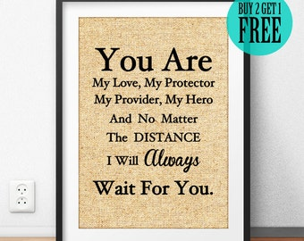 I Will Always Wait For You Burlap Print, Rustic Home Decor, Military Print, Unique Gift for Him Man Boyfriend Husband, Deployment Print SD24