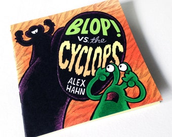 Blop Vs. the Cyclops -By Alex Hahn (Handmade Black and White comic; zine; Signed Edition of 200) FREE UK P&P!