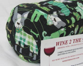 Wine Bag Irish St Paddy's  Day Wine Carrier Gift Bag Fabric Wine Tote Quilted Wine Bag Dog Lover Hostess Gift