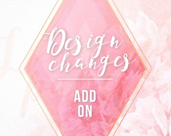 Add-on Changes, Additional Changes, Custom Design Changes