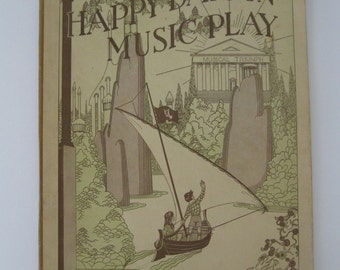 ON SALE *** 1929 Happy Days In Music Play - Published by Thomas Presser Co - Piano Instruction