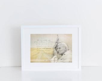 PRINTABLE, St. John Paul II Printable 8x10 & 5x7, Santa Clara Design, Saint Quote Art, Catholic Poster,