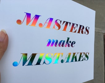 Masters Make Mistakes Poster