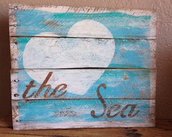 Love the Sea reclaimed wood sign