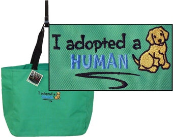 I Adopted a Human Dog Puppy Rescue Shelter Monogram Bag Custom Embroidered Essential Tote New Pet Gift Fundraiser