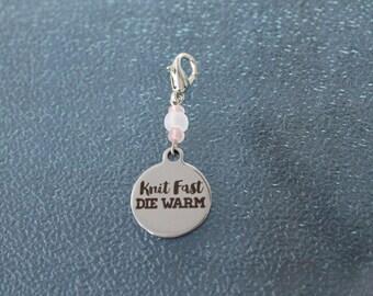 Knit Fast Die Warm- Progress Keeper Stitch Marker for Crocheting and Knitting Bag Charm  SPK514