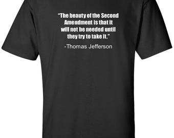 Thomas Jefferson Quote T-Shirt Second 2nd Amendment Constitution Conservative Shirt S-2XL S M L XL XXL Multiple Colors