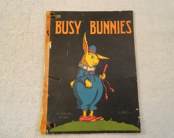 1930 Busy Bunnies By G. Phillips And H. Stockton