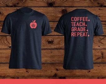 Teacher Shirt - Monogram Coffee Teach Grade Repeat T-Shirt -Hanes 50/50 T-Shirt