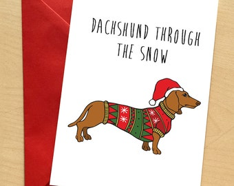 Dachshund Christmas Card, Doxie, Dachshund Pun Xmas Card, Dog Christmas Card, Sausage Dog Xmas Card, Doxie Funny Greetings Card by Catherine
