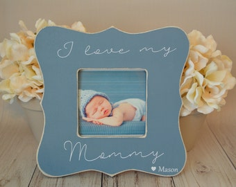 Mom picture frame  Custom picture frame  I love my mommy picture frame  Mom gift  Personalized picture frame