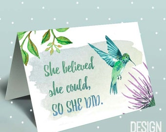She believed she could so she did, Graduation card, New job card, hummingbird card, inspiration card, class of 2017, graduation announcement