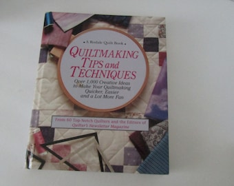 A Rodale Quilt Book Quiltmaking Tips and Techniques
