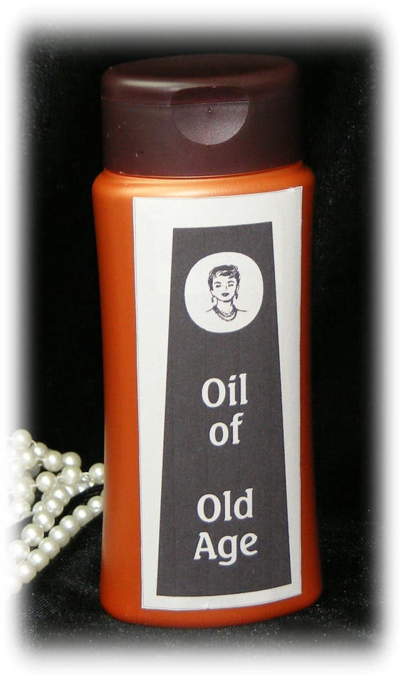 GAG LOTION . . . Not Oil Of Olay . . . But Oil Of Old Age