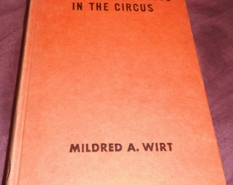 The Brownie Scouts in The Circus by Mildred A. Wirt Vintage Hardcover Book