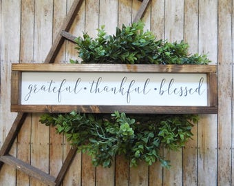 Grateful - Thankful - Blessed | Farmhouse Decor | Grateful Sign | Thankful Sign | Blessed | Grateful Thankful Blessed Sign