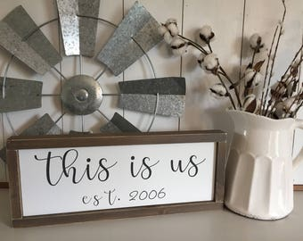 This Is Us Sign, This is us tv show, This is us wood sign, This is Us, Farmhouse Decor, Family Sign, Housewarming, Wedding Gift, Established