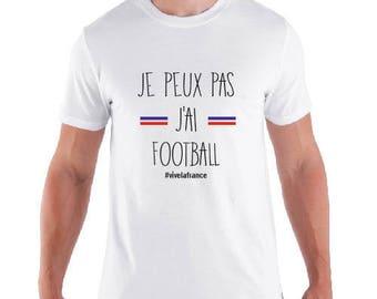 "shirt man ""I can not J AI FOOTBALL"" special team France"