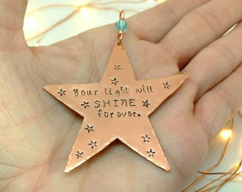 Your Light Will Shine Forever Ornament - Personalized Memorial Gift - Holiday Remembrance Decoration - Memory Ornament for Christmas Tree