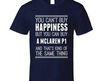 Buy A Mclaren P1 Happiness Car Lover T Shirt