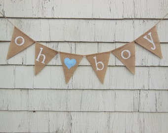 Oh Boy Banner, Oh Boy Baby Shower, Baby Boy Banner, Baby Boy Bunting, Baby Garland, Baby Shower Decorations, Gender reveal, Burlap Banner