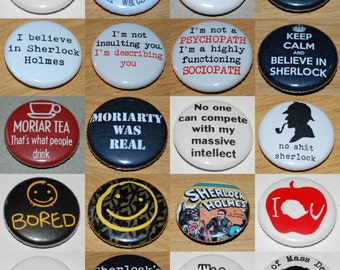 Sherlock Holmes Various Designs Button badge 25mm / 1 inch 26 to choose from
