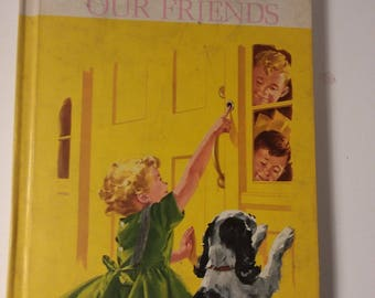 Fun With Our Friends 1962 Primer Basic Reader School HC Book Dick & Jane Grade 1 w/ BONUS WORKBOOK