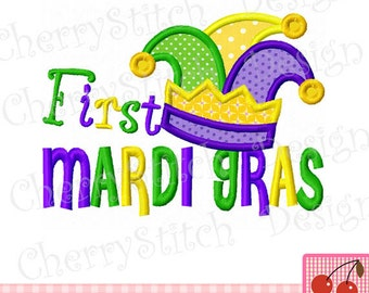 First Mardi Gras Digital Embroidery Applique -4x4 5x7 6x10-Machine Embroidery Applique Design