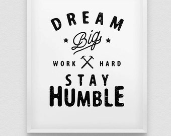 motivational wall decor // inspirational dream big work hard stay humble print // retro style print // typographic office decor