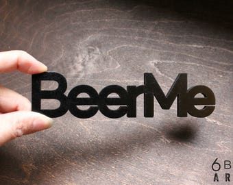 Beer Me Refrigerator Magnet | Beer Lover Gifts | Kegerator Decor | Beer Brewer Gifts
