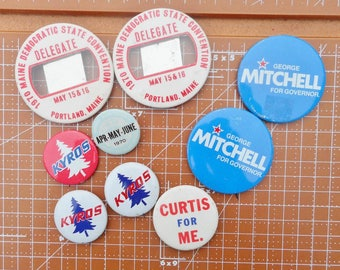 Vintage Pin Back Buttons, Lot of 9 Political Pin Backs circa 1970 Maine