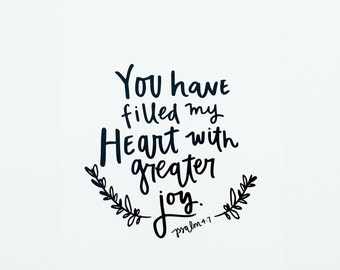 You Fill My Heart with Joy - Psalm 4:7 - Scripture Art - Typography Art - Wall Decor