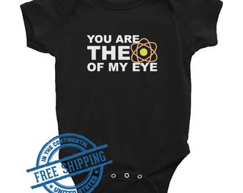 You Are the Atom of My Eye - Science Childrens Bodysuit - Science Infant Bodysuit - Science - Scientists Gifts - STEM Babies - Baby gift