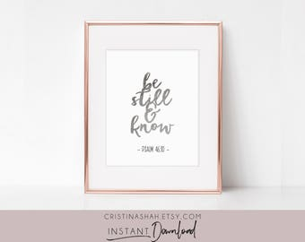 Bible Verse Wall Art, Be Still and Know, Psalm 46:10, Instant Download, Printable Bible Verse Sign, Scripture Wall Art, Instant Download,