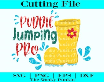 Puddle Jumping Pro || Spring Time Svg || Puddle Jumping || Splashing In Puddles || Rainy Days Svg || Rain Boots Svg || Kids Shirt Designs