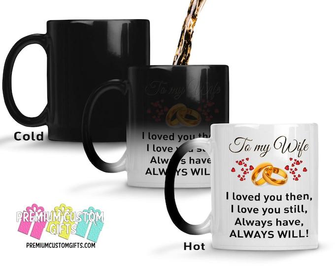 Color Changing Mug - To My Wife Morphing Mug - Gift for Her - Christmas Gift - Made In The USA - Coffee Mug - Anniversary Gift - Office Mug