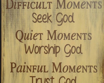 Happy Moments Praise God..., Christian Sign, Bible Verse Sign, Family Sign, Primitive Sign