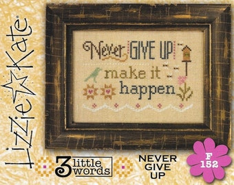 Lizzie Kate Flip-It F152 - Never Give Up - Counted Cross Stitch Chart Pattern with Button