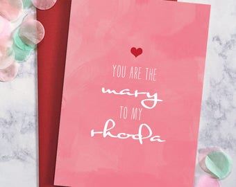 Cute Galentine Card - You Are The Mary to My Rhoda Valentine's Day Card - Greeting Card - Galentine's Day Card - Ready to Ship