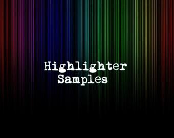 Highlighter Samples ~ LOOSE