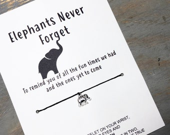 Elephants never forget wish bracelet -Elephant friendship wish bracelet -to remind you of all the fun times we had & ones yet to come