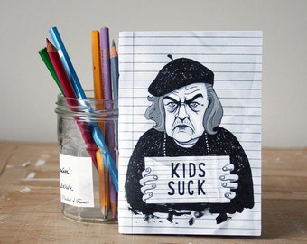 Kids Suck Notebook - Mother's Day Gift - A6
