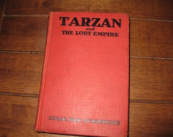 1929 TARZAN AND THE Lost Empire By Edgar Rice Burroughs Hardcover 313 Pages