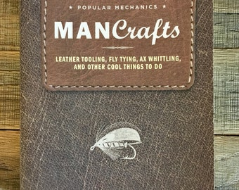 BOOK: Man Crafts - Leather tooling, fly tying, ax whittling + from Popular Mechanics