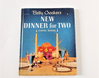 "Vintage 1964 Betty Crocker's ""New Dinner for Two"" hardcover cook book"