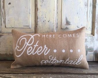 Pillow Cover | 'Here Comes Peter Cottontail' Easter pillow | Burlap Pillow | Spring pillow | Easter pillow | Easter Decor | Farmhouse Easter