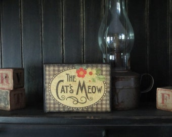 Wood Plaque The Cats Meow