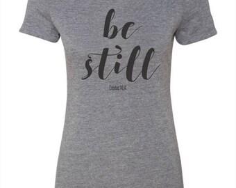 Be Still- Exodus 14:14, Women's T-shirt, Gray with black ink, Christian T-shirt