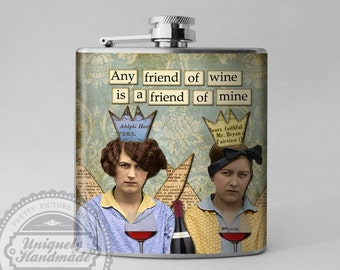 Custom Flask, Funny Humor Gift, Flask for Woman Gift, Friend Gift, Best Friend, Bridesmaid Gift, Drinking Flask, 6 oz Stainless Steel, F17